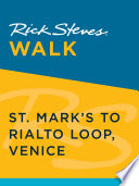 Rick Steves Walk  St  Mark s to Rialto Loop  Venice