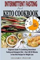 Intermittent Fasting And Keto Cookbook