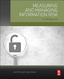 Measuring and Managing Information Risk