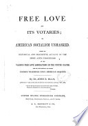 Free Love And Its Votaries