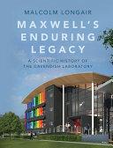 Maxwell's Enduring Legacy