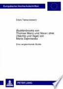 Buddenbrooks von Thomas Mann und Noce i dnie  N  chte und Tage  von Maria Da  browska
