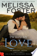 Promise My Love  Love in Bloom  The Bradens