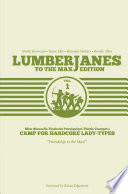 Lumberjanes To The Max Edition by Shannon Watters