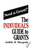 The Individual   s Guide to Grants