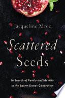Scattered Seeds Book PDF