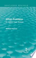 Urban Problems  Routledge Revivals