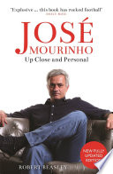 Jos   Mourinho  Up Close and Personal