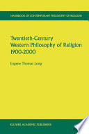 Twentieth Century Western Philosophy of Religion 1900 2000