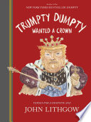 Trumpty Dumpty Wanted a Crown Book PDF