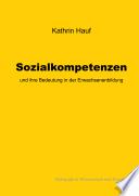 Sozialkompetenzen und ihre Bedeutung in der Erwachsenenbildung