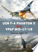 USN F 4 Phantom II vs VPAF MiG 17 19