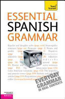 Essential Spanish Grammar  A Teach Yourself Guide