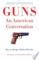 Book Guns  An American Conversation