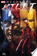 Deadpool killt das Marvel Universum