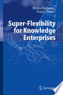 Super Flexibility for Knowledge Enterprises
