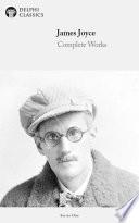 Delphi Complete Works of James Joyce  Illustrated