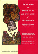 The Ten Books on the Way of Life and Great Deeds of the Carmelites