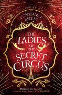 The Ladies of the Secret Circus Book PDF