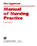 The Lippincott Manual of Nursing Practice