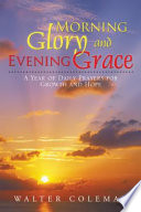 Morning Glory and Evening Grace