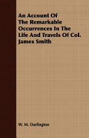 download ebook an account of the remarkable occurrences in the life and travels of col. james smith pdf epub