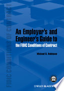 An Employer s and Engineer s Guide to the FIDIC Conditions of Contract