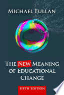 The New Meaning of Educational Change  Fifth Edition