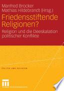 Friedensstiftende Religionen?