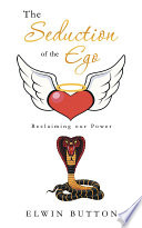The Seduction of the Ego