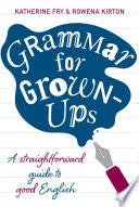 Grammar for Grown ups