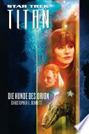 Star Trek   Titan 3  Die Hunde des Orion
