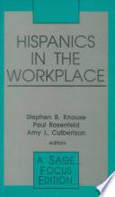 Hispanics in the Workplace