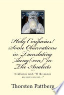 Holy Confucius  Some Observations in Translating Sheng ren  in the Analects