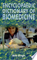 Encyclopaedic Dictionary of Bio Medecine