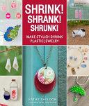 Shrink  Shrank  Shrunk