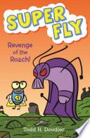 Revenge of the Roach  Book PDF