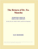 The Return of Dr  Fu Manchu  Webster s French Thesaurus Edition