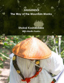 Shugendō the Way of the Mountain Monks