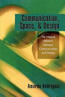 Communication  Space    Design