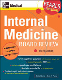 Internal Medicine Board Review: Pearls of Wisdom, Third Edition