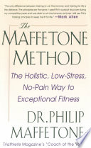 The Maffetone Method  The Holistic  Low Stress  No Pain Way to Exceptional Fitness