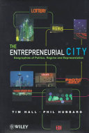 The entrepreneurial city: geographies of politics, regime, and representation