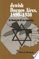 Jewish Buenos Aires 1890 1939