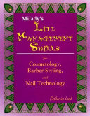 Life Management Skills for Cosmetology, Barber-Styling, and Nail Technology