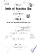 Wiener Gewerbe- und Weltausstellungs-Schema nebst Fremdenführer für 1873