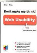Don t Make Me Think  Was ist Web Usability