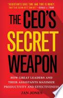 The CEO   s Secret Weapon