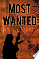 Most Wanted Where Is He? Where Did He Go After