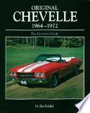 Original Chevelle  1964 1972